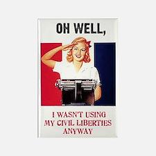 I wasn't using my civil liberties anyway Rectangle