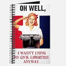 I wasn't using my civil liberties anyway Journal