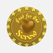 """Good for One Screw 3.5"""" Button (100 pack)"""