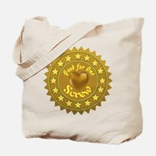 Good for One Screw Tote Bag