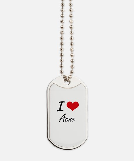 I Love Acne Artistic Design Dog Tags