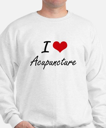 I Love Acupuncture Artistic Design Sweatshirt