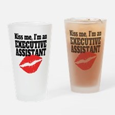Kiss Me Im An Executive Assistant Drinking Glass