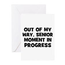 Out of my way, Senior Moment  Greeting Cards (Pk o