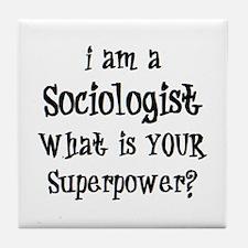 sociologist Tile Coaster