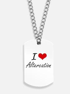 I Love Altercation Artistic Design Dog Tags