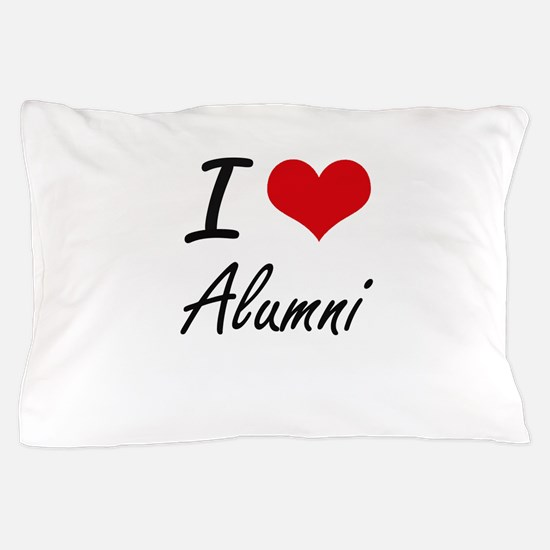 I Love Alumni Artistic Design Pillow Case