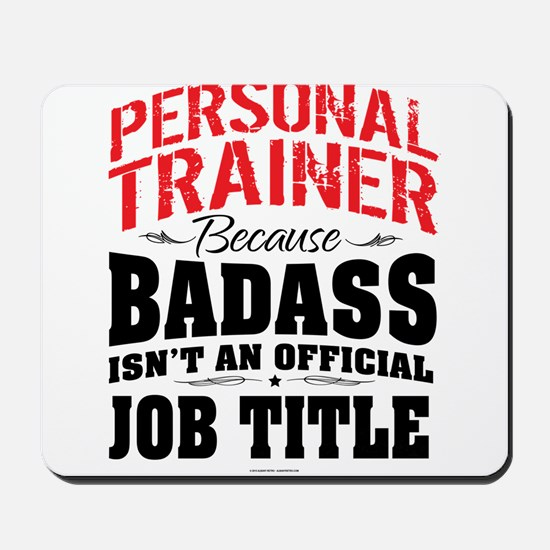 Badass Personal Trainer Mousepad