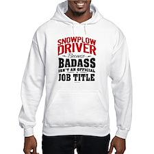 Snowplow Driver Badass Hoodie