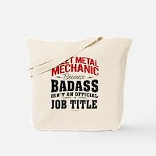 Sheet Metal Mechanic Badass Tote Bag