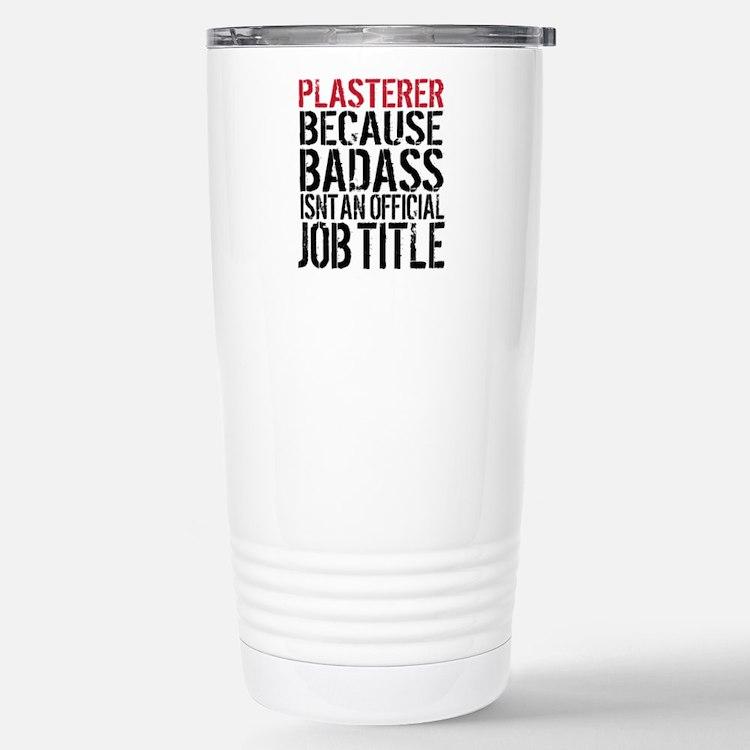 Badass Plasterer Stainless Steel Travel Mug