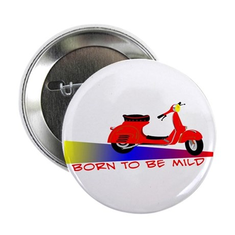 """Born To Be Mild 2.25"""" Button (10 pack)"""