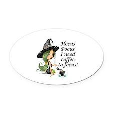 HALLOWEEN WITCH - HOCUS POCUS I NE Oval Car Magnet