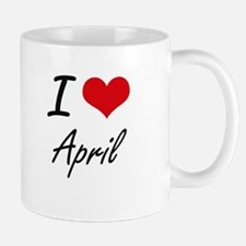I Love April Artistic Design Mugs