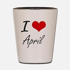 I Love April Artistic Design Shot Glass