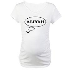 Thinking of ALIYAH Shirt