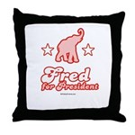 Fred for President Throw Pillow