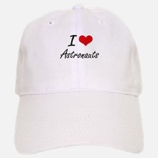 I Love Astronauts Artistic Design Baseball Baseball Cap