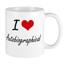 I Love Autobiographical Artistic Design Mugs