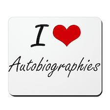 I Love Autobiographies Artistic Design Mousepad