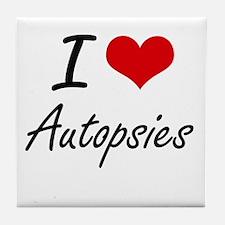 I Love Autopsies Artistic Design Tile Coaster
