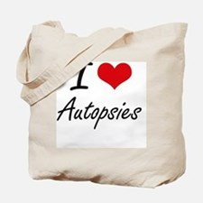 I Love Autopsies Artistic Design Tote Bag