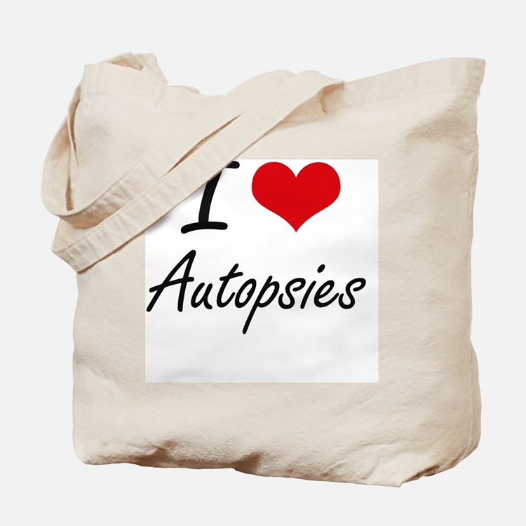 I Love Autopsies Artistic Design Tote Bag
