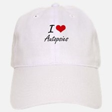 I Love Autopsies Artistic Design Baseball Baseball Cap