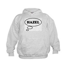 Thinking of HAZEL Hoodie
