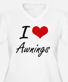 I Love Awnings Artistic Design Plus Size T-Shirt