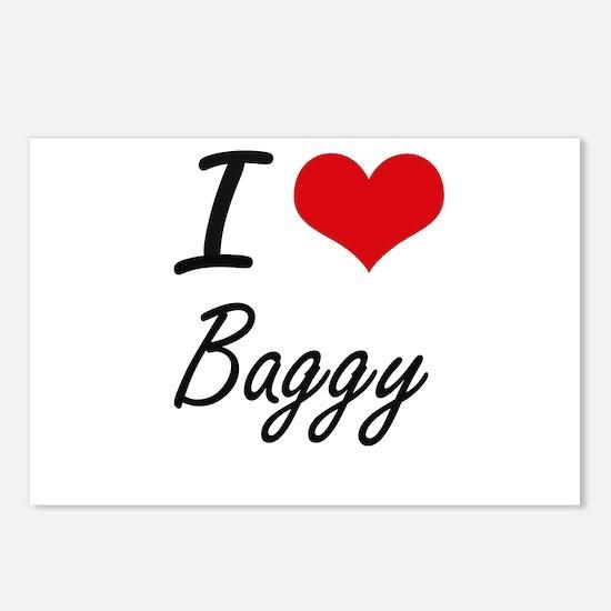 I Love Baggy Artistic Des Postcards (Package of 8)