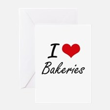 I Love Bakeries Artistic Design Greeting Cards
