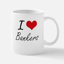 I Love Bankers Artistic Design Mugs