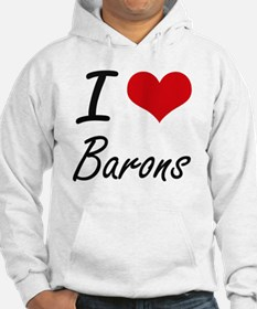 I Love Barons Artistic Design Hoodie