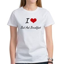 I Love Bed And Breakfast Artistic Design T-Shirt