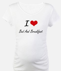 I Love Bed And Breakfast Artisti Shirt