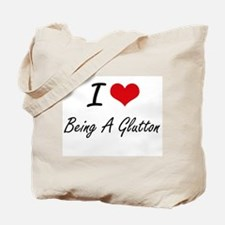 I Love Being A Glutton Artistic Design Tote Bag
