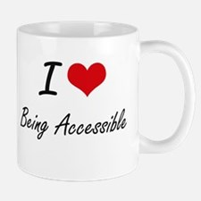 I Love Being Accessible Artistic Design Mugs
