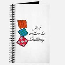 I'd Rather Be Quilting Journal