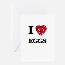 I Love Eggs food design Greeting Cards