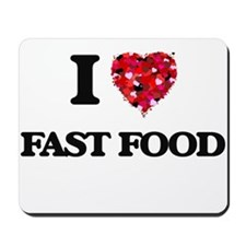 I Love Fast Food food design Mousepad