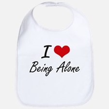 I Love Being Alone Artistic Design Bib