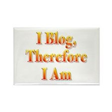 I Blog Therefore I Am Rectangle Magnet