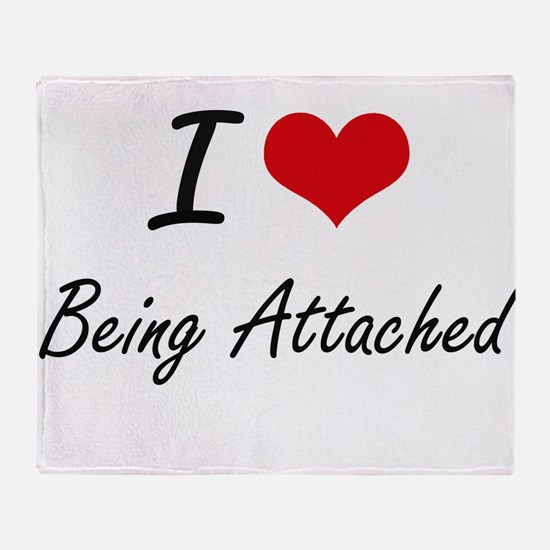 I Love Being Attached Artistic Desig Throw Blanket