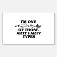 I'm One of Those Arty Farty T Sticker (Rectangular
