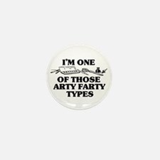 I'm One of Those Arty Farty T Mini Button (10 pack