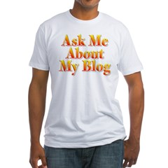 Ask me about my blog Shirt