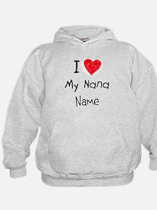 I love my nana insert name Hoodie
