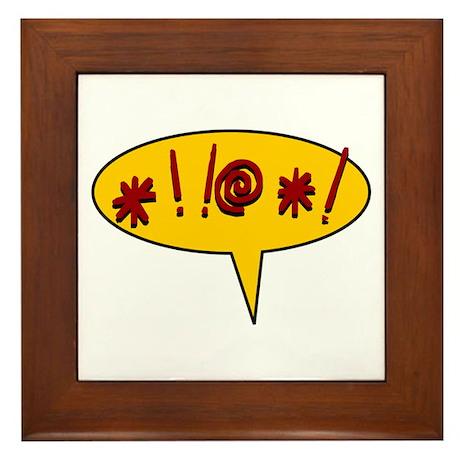 *!!@*! expletive swearing Framed Tile