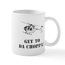 Get to da choppa Small Mug